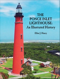 THE PONCE INLET LIGHTHOUSE: An Illustrated History